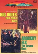 Big Bulls Can Come Easy/Arch Elk: The Dream Hunt